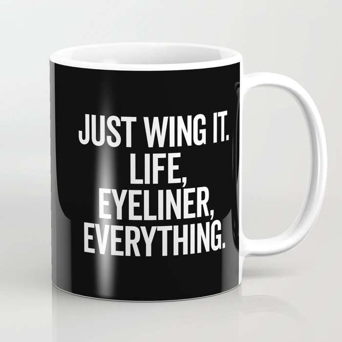 Just Wing It Funny Quote Coffee Mug