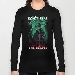 Don't Fear The Reaper Long Sleeve T-shirt