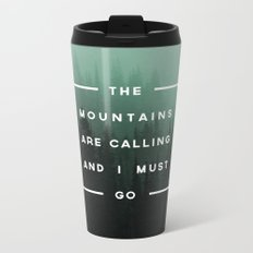 The Mountains are Calling Metal Travel Mug