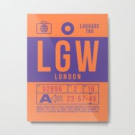 Baggage Tag B - LGW London Gatwick England Metal Print
