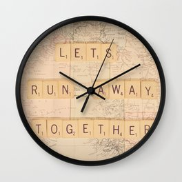 Lets Run Away Together Wall Clock