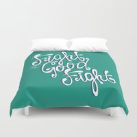 fight Duvet Covers featuring Fight the Good Fight by Chelsea Herrick