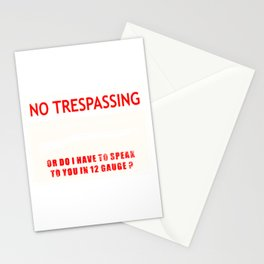 Gun Control No Trespassing Gift for a patriot Stationery Cards