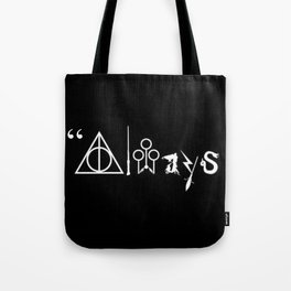 Always and For Ever Tote Bag
