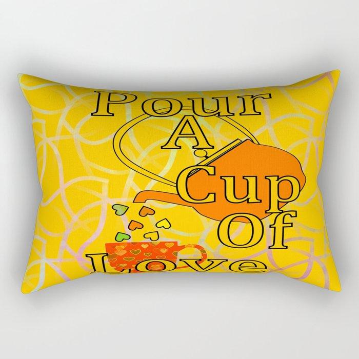 Pour A Cup Of Love Rectangular Pillow