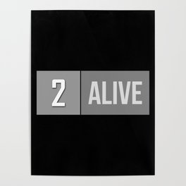 2 Alive Poster