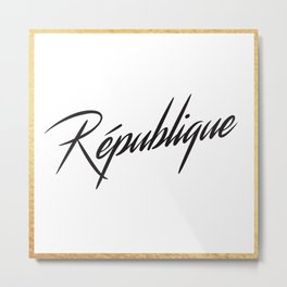"""République"" by Ashley Crawley Metal Print"