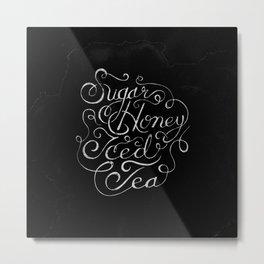 """Sugar Honey Iced Tea"" Happens Metal Print"