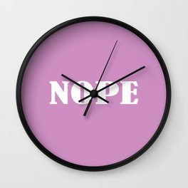 Nope - Lavende and White Wall Clock