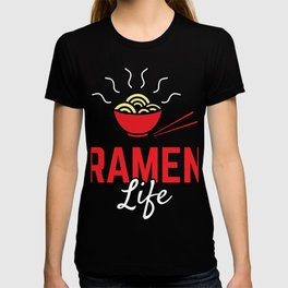 Ramen Life College Student Tasty Anime Noodle Bowl T-shirt