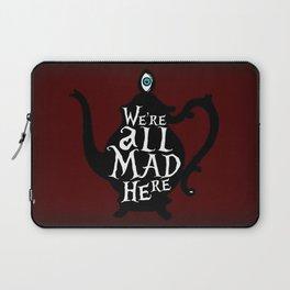 """We're all MAD here"" - Alice in Wonderland - Teapot - 'Tulgey Wood Brown' Laptop Sleeve"