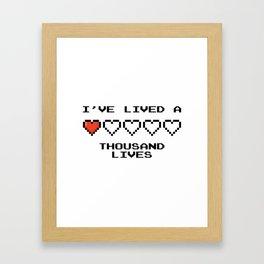 I've lived a 1000 lives Framed Art Print