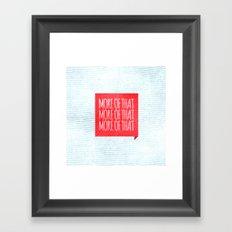 More of That Framed Art Print