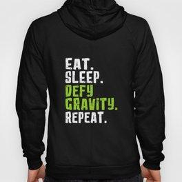 eat sleep defy gravity repeat hipster t-shirts Hoody