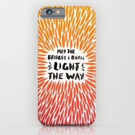 Bridges Burned – Fiery Palette iPhone Case