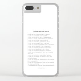 Children Learn What They Live #minimalism 2 Clear iPhone Case