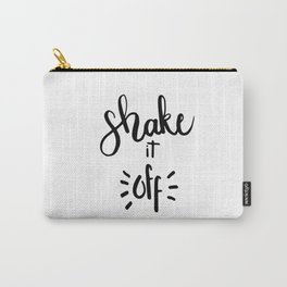 SHAKE IT OFF HAND LETTERING QUOTE Carry-All Pouch