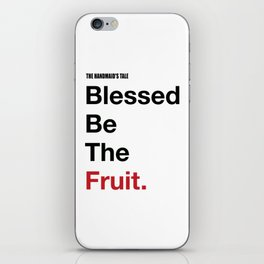 Blessed Be The Fruits iPhone Skin