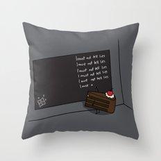 I Must Not Tell Lies Throw Pillow