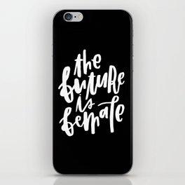 The Future is Female 2 iPhone Skin