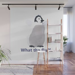 Cute Penguin Says: What the Fluff Wall Mural