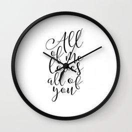 All of Me Loves All of You, Wedding gift, Anniversary Gift Wedding Printables Marriage Art Love Wall Clock