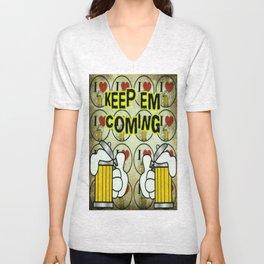 Keep em Coming Unisex V-Neck