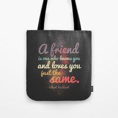 Friendship   Elbert Hubbard Tote Bag