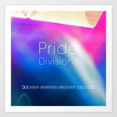 Pride Divisions Art Print