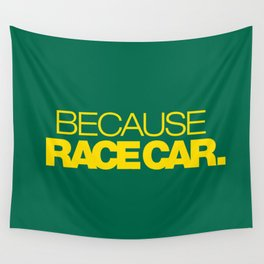 BECAUSE RACE CAR v5 HQvector Wall Tapestry