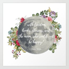 Who Could Not Be Happy? Art Print