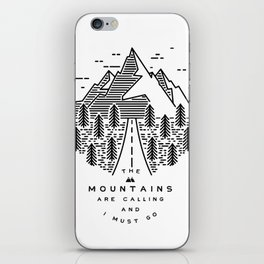 The mountains are calling and I must go- Nordic iPhone Skin