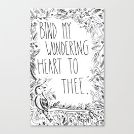 Bind thy wondering heart to thee Canvas Print