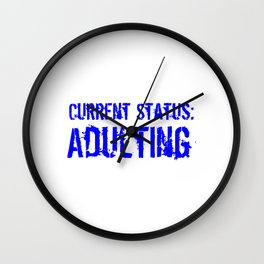 Current Status Adulting Blue Wall Clock