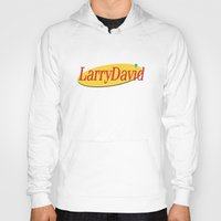 seinfeld Hoodies featuring Larry David - Seinfeld by Uhm.