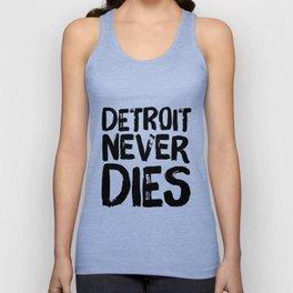 Detroit Never Dies Unisex Tank Top