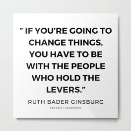 44     191115   Ruth Bader Ginsburg Quotes Metal Print