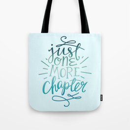 Book Worm One More Chapter Tote Bag