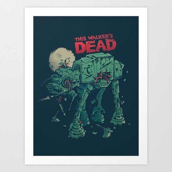 Walker's Dead Art Print