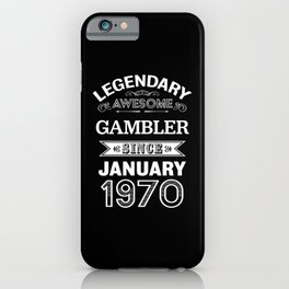 Gambler January 1970 50th Birthday Gift iPhone Case