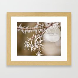 where there is life Framed Art Print