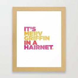 HAIRNET Framed Art Print