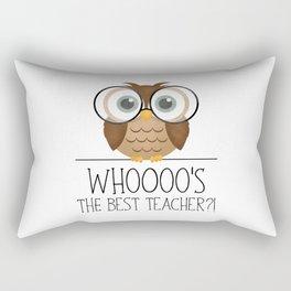 Whoooo's The Best Teacher?! Rectangular Pillow