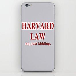 Harvard Law. No, just kidding. iPhone Skin
