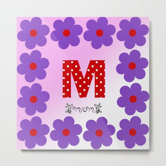 M = Mum Metal Print