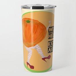 Burlesque Orange - Wear Heels, Kick Ass Travel Mug