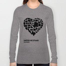 United We Stand - Black & White Long Sleeve T-shirt