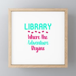 Library Where The Adventure Begins Facts Quote Framed Mini Art Print