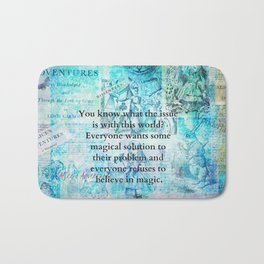 Alice in Wonderland magic quote Bath Mat