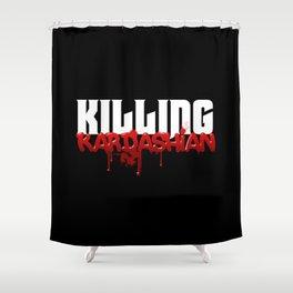 Killing Kardashian Title Logo Shower Curtain